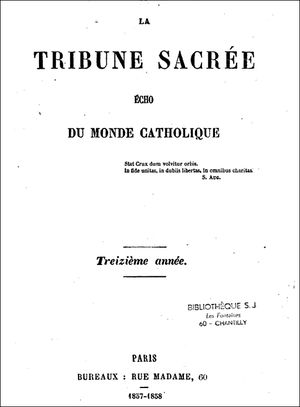 La Tribune Sacrée - Echo du monde Catholique - 1857-1858