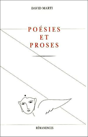 David Marti - Poesies et proses - REMANENCES